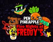 Pen Pineapple Five Nights at Freddy's