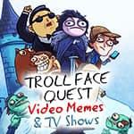 Trollface Quest: memy wideo i programy TV